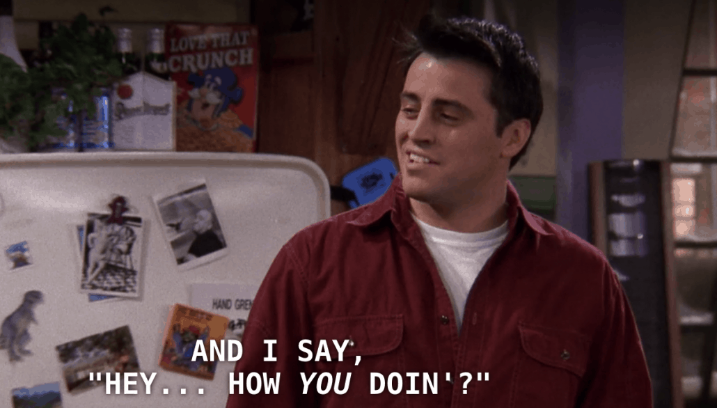 how you doin quote meme